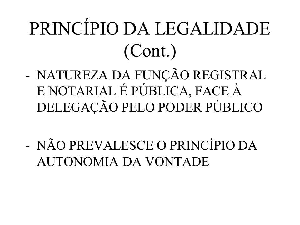 PRINCÍPIO DA LEGALIDADE (Cont.)