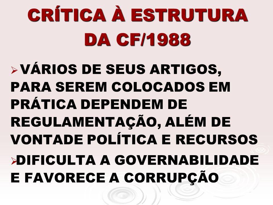 CRÍTICA À ESTRUTURA DA CF/1988