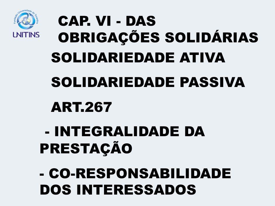 - INTEGRALIDADE DA PRESTAÇÃO