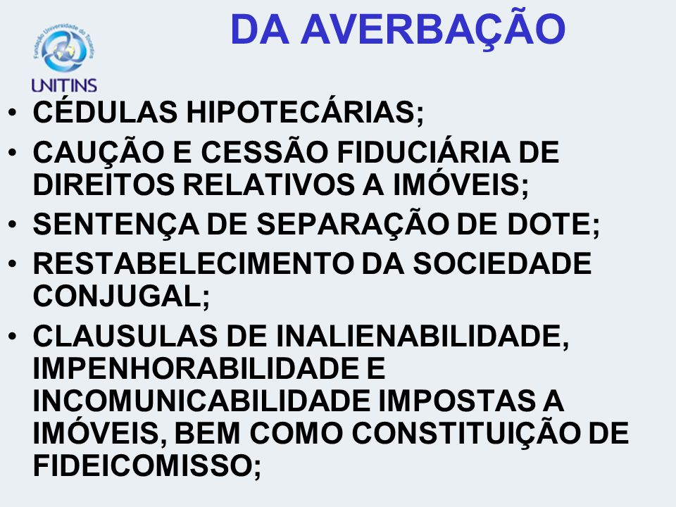 DA AVERBAÇÃO CÉDULAS HIPOTECÁRIAS;