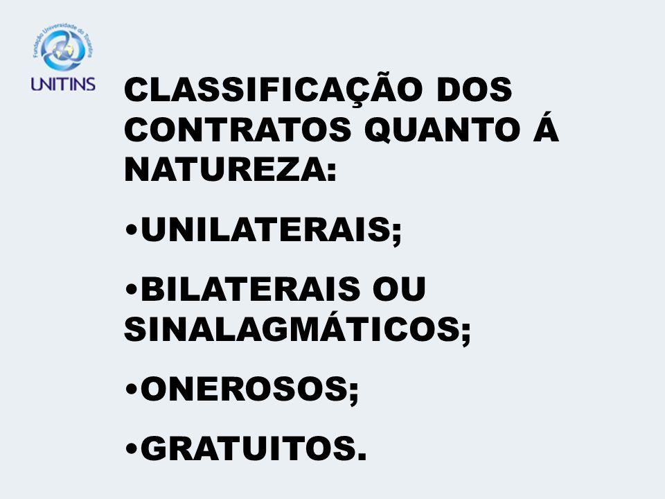 CLASSIFICAÇÃO DOS CONTRATOS QUANTO Á NATUREZA: