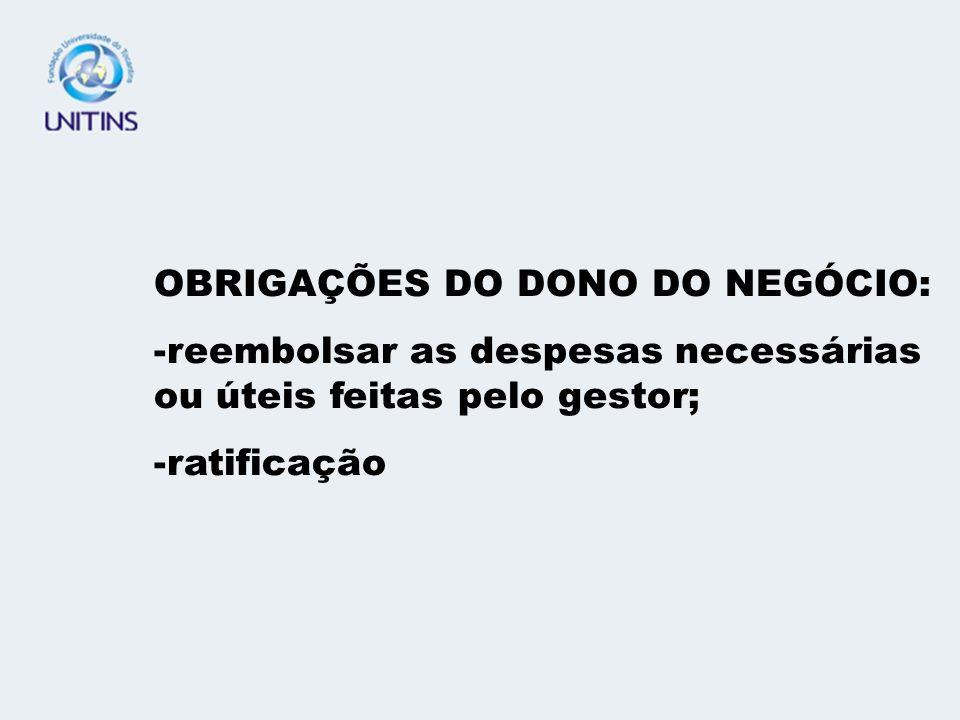 OBRIGAÇÕES DO DONO DO NEGÓCIO: