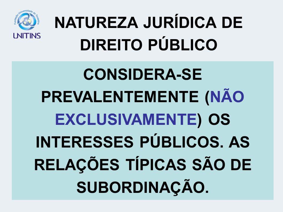 NATUREZA JURÍDICA DE DIREITO PÚBLICO