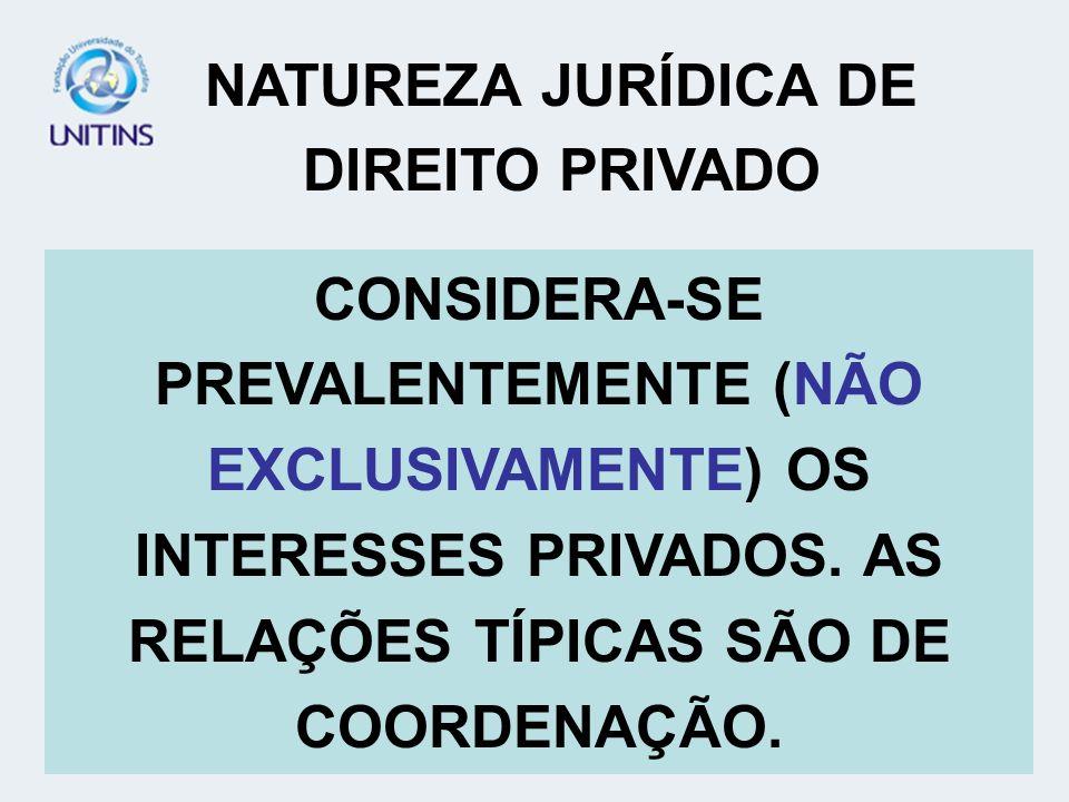 NATUREZA JURÍDICA DE DIREITO PRIVADO