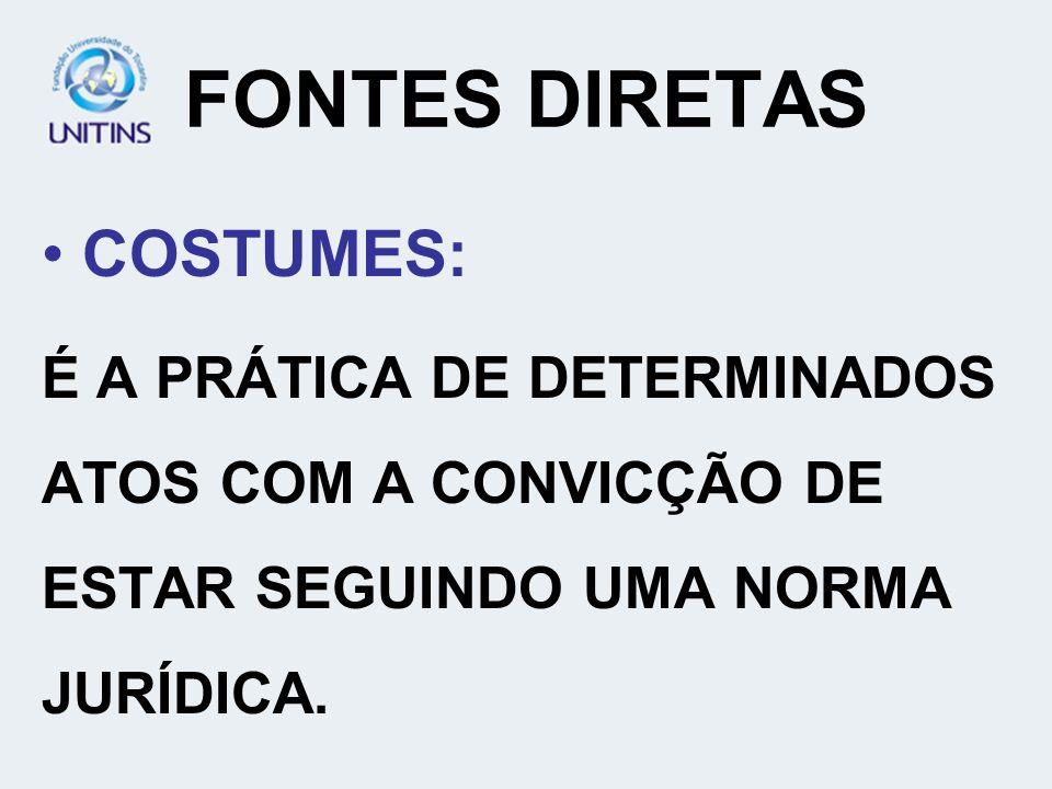FONTES DIRETAS COSTUMES:
