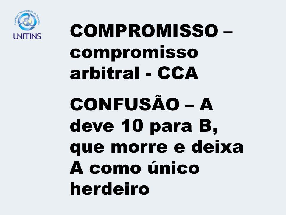 COMPROMISSO – compromisso arbitral - CCA