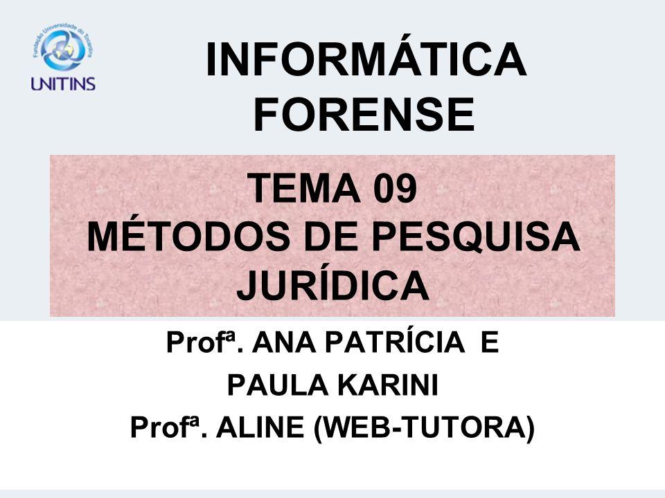 TEMA 09 MÉTODOS DE PESQUISA JURÍDICA