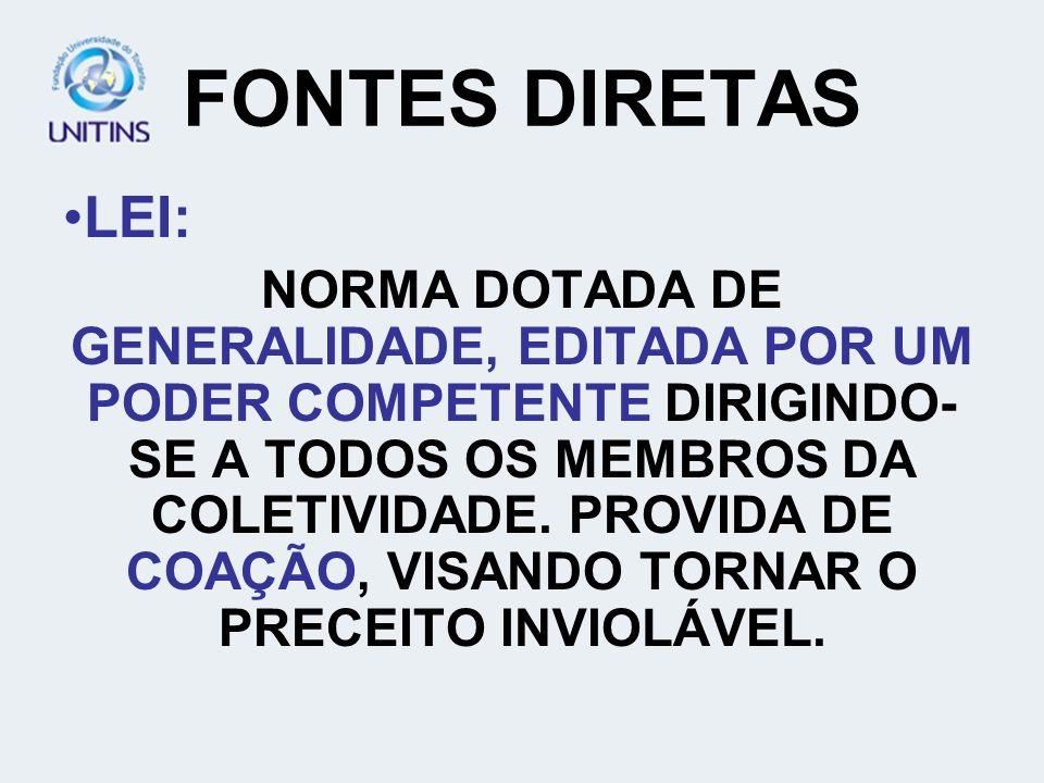 FONTES DIRETASLEI: