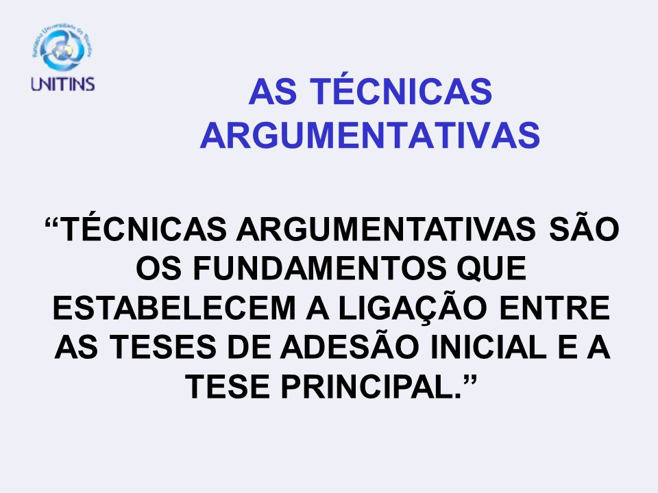 AS TÉCNICAS ARGUMENTATIVAS