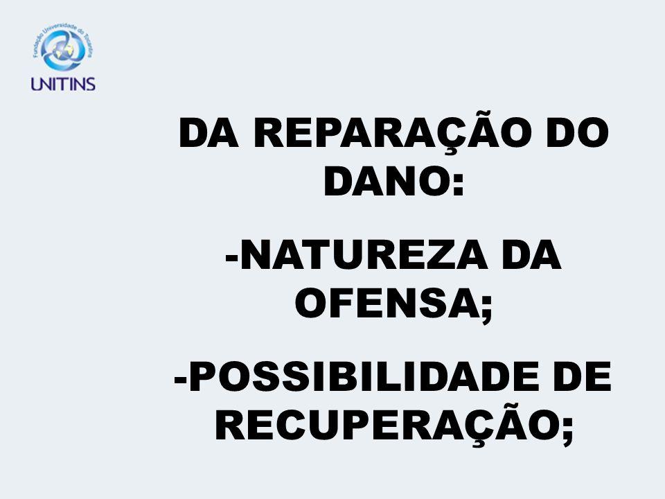 POSSIBILIDADE DE RECUPERAÇÃO;