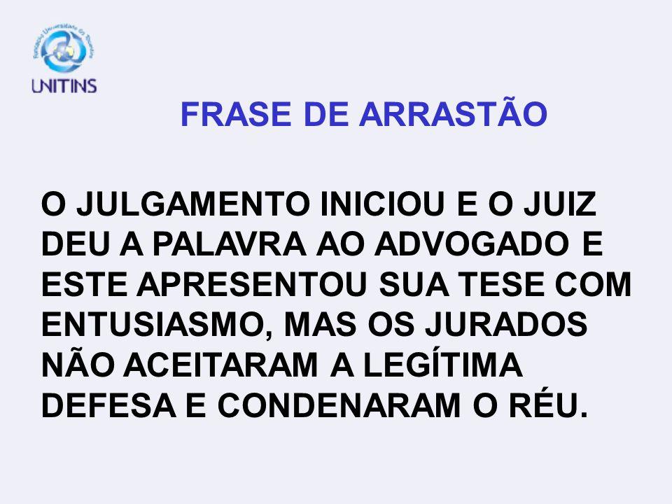 FRASE DE ARRASTÃO