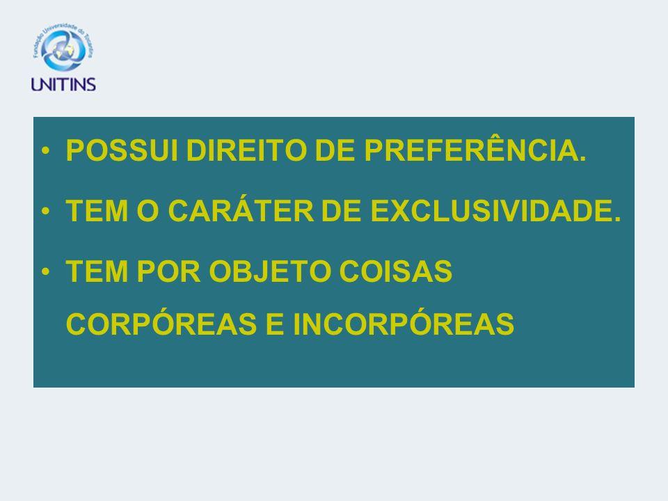 POSSUI DIREITO DE PREFERÊNCIA.