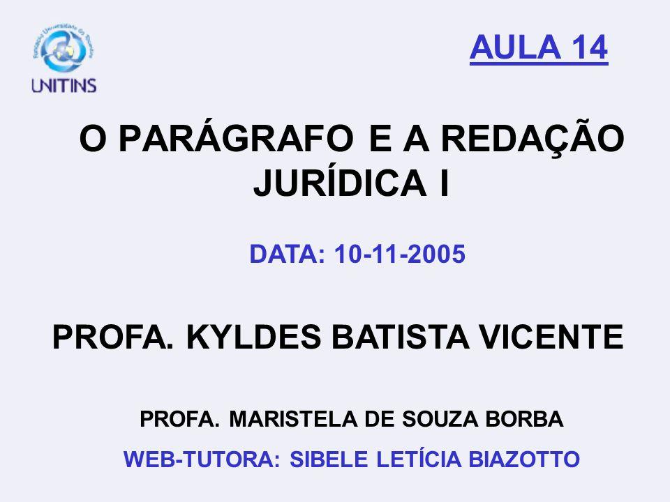 O PARÁGRAFO E A REDAÇÃO JURÍDICA I