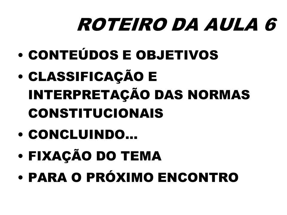 ROTEIRO DA AULA 6 CONTEÚDOS E OBJETIVOS