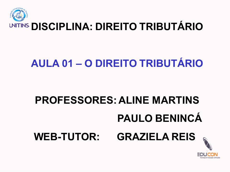 DISCIPLINA: DIREITO TRIBUTÁRIO