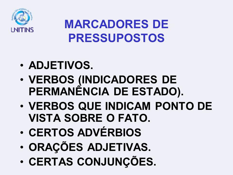 MARCADORES DE PRESSUPOSTOS