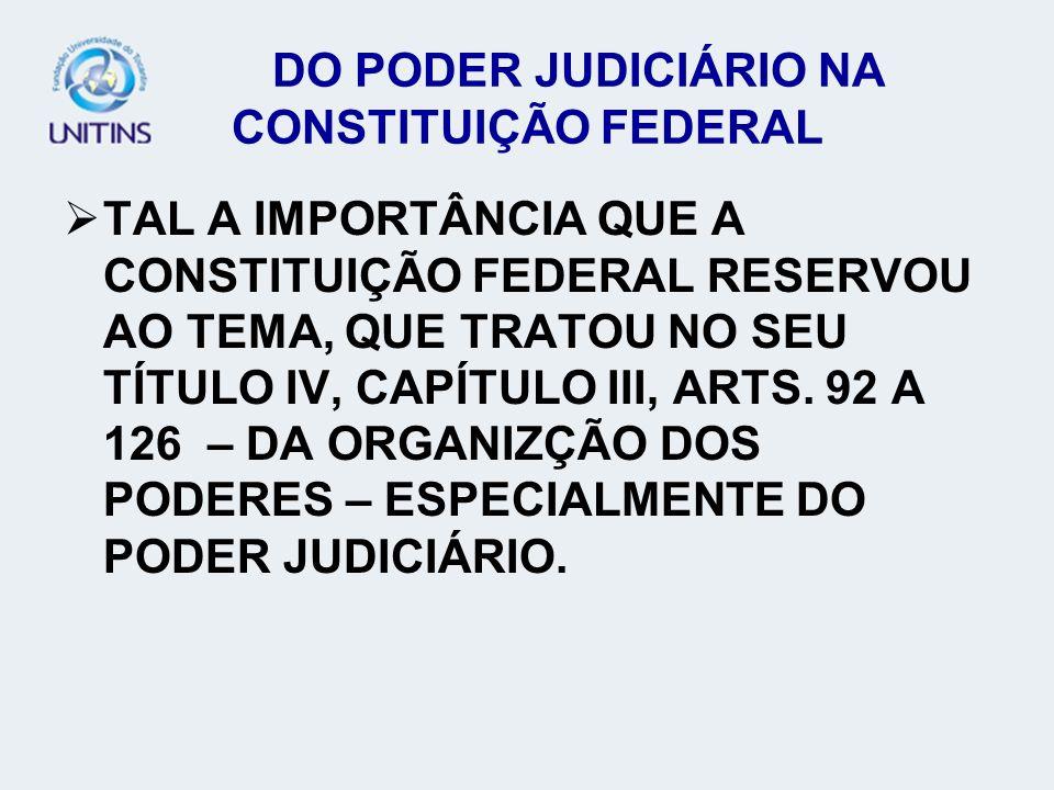 DO PODER JUDICIÁRIO NA CONSTITUIÇÃO FEDERAL