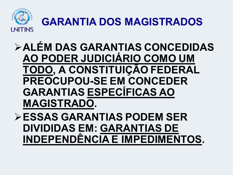 GARANTIA DOS MAGISTRADOS