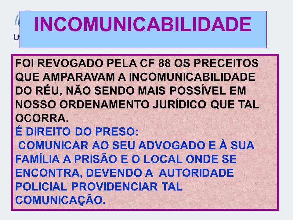 INCOMUNICABILIDADE