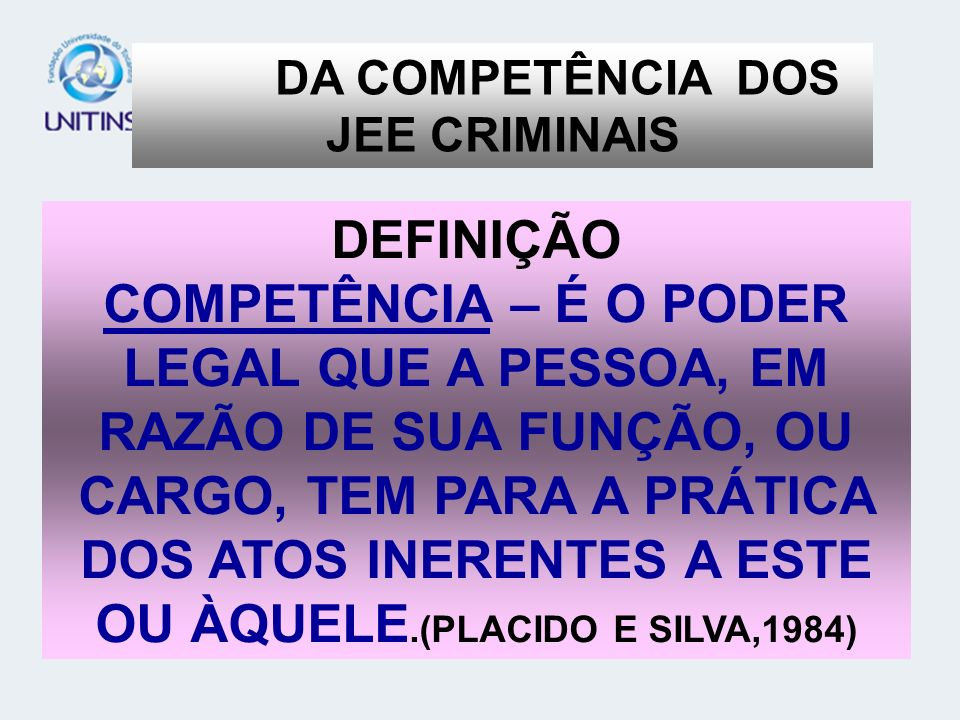DA COMPETÊNCIA DOS JEE CRIMINAIS