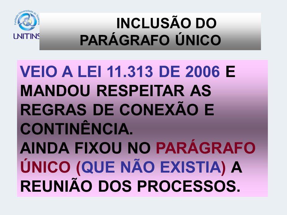 INCLUSÃO DO PARÁGRAFO ÚNICO