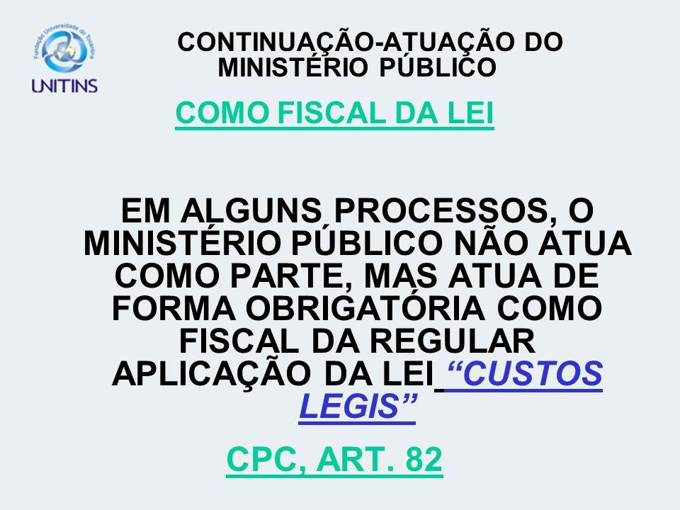 CONTINUAÇÃO-ATUAÇÃO DO MINISTÉRIO PÚBLICO