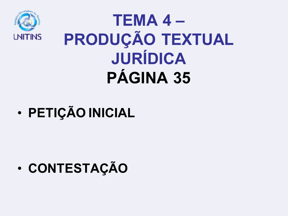 TEMA 4 – PRODUÇÃO TEXTUAL JURÍDICA PÁGINA 35