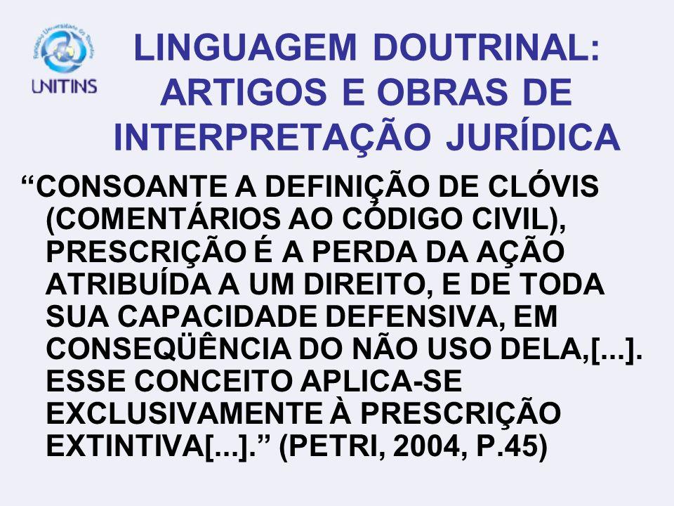 LINGUAGEM DOUTRINAL: ARTIGOS E OBRAS DE INTERPRETAÇÃO JURÍDICA