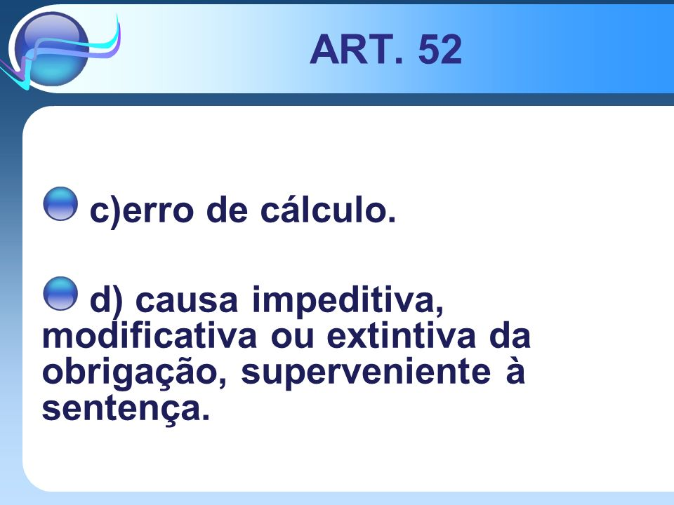 ART. 52 c)erro de cálculo.