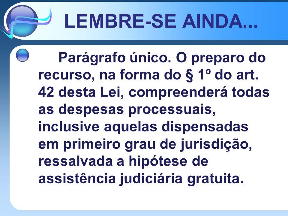 LEMBRE-SE AINDA...