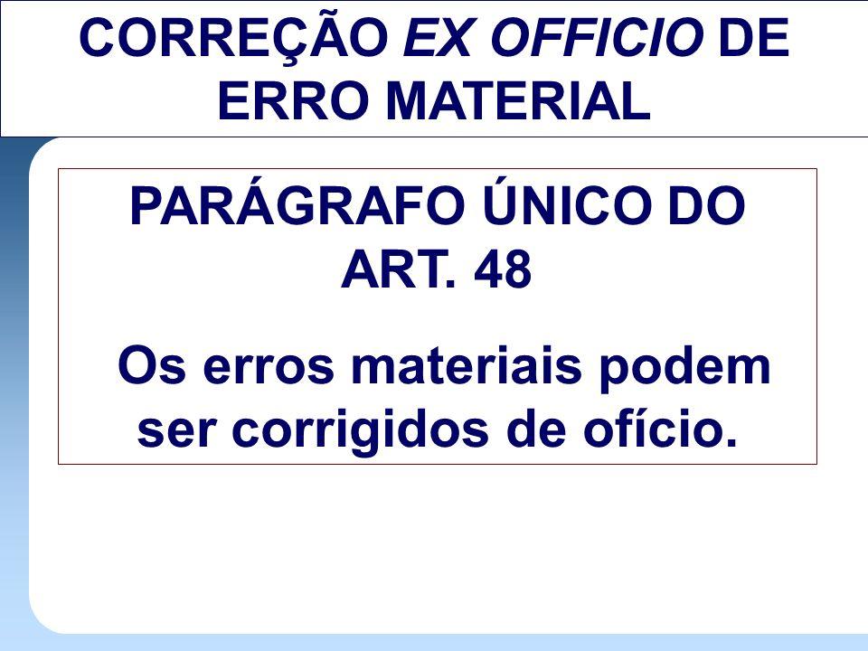 CORREÇÃO EX OFFICIO DE ERRO MATERIAL