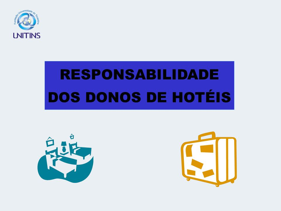 RESPONSABILIDADE DOS DONOS DE HOTÉIS