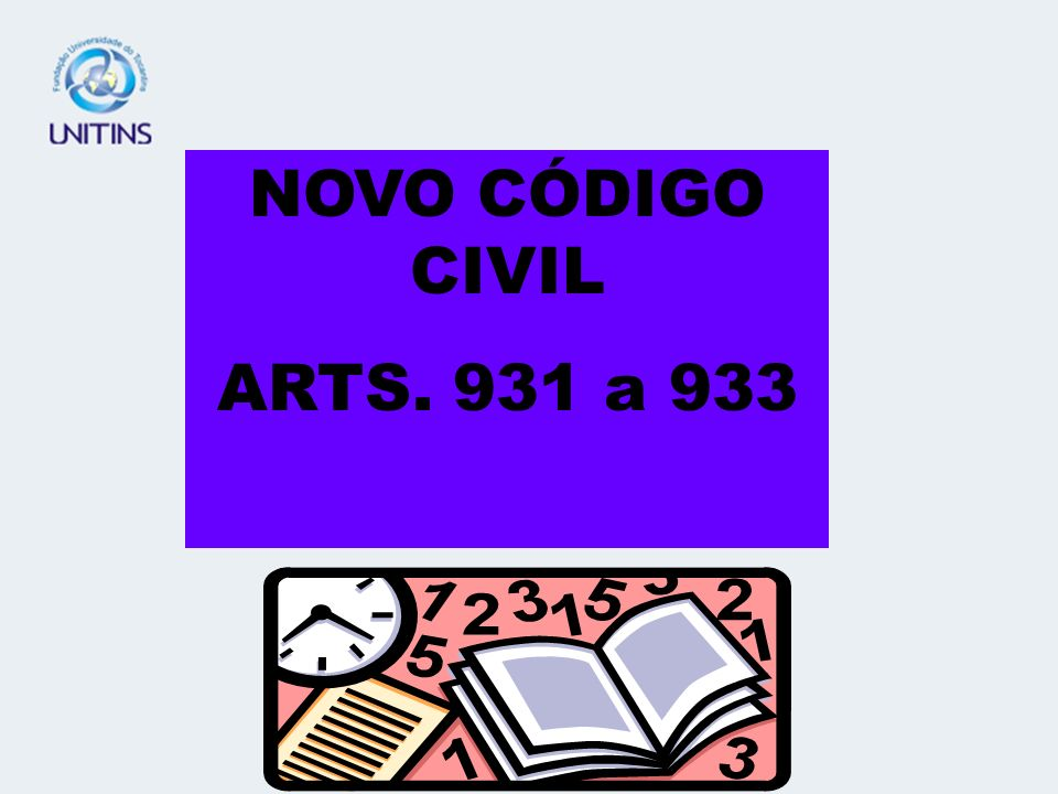 NOVO CÓDIGO CIVIL ARTS. 931 a 933
