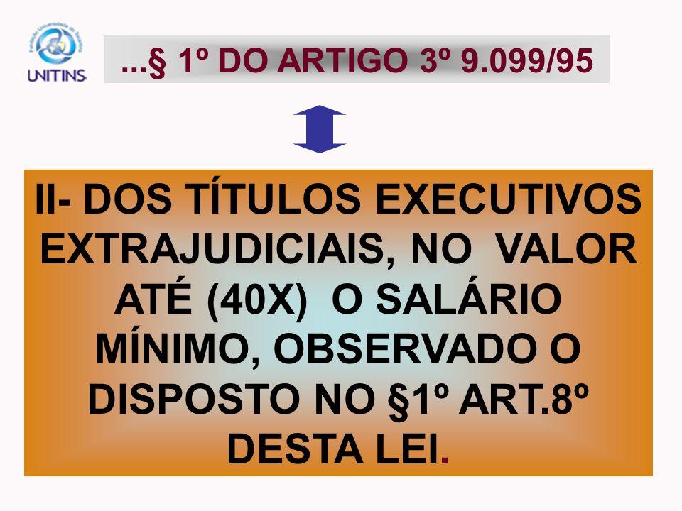 ...§ 1º DO ARTIGO 3º 9.099/95