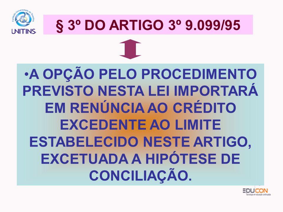 § 3º DO ARTIGO 3º 9.099/95