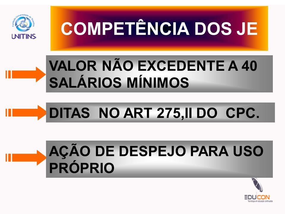 COMPETÊNCIA DOS JE VALOR NÃO EXCEDENTE A 40 SALÁRIOS MÍNIMOS