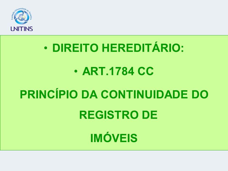 PRINCÍPIO DA CONTINUIDADE DO REGISTRO DE