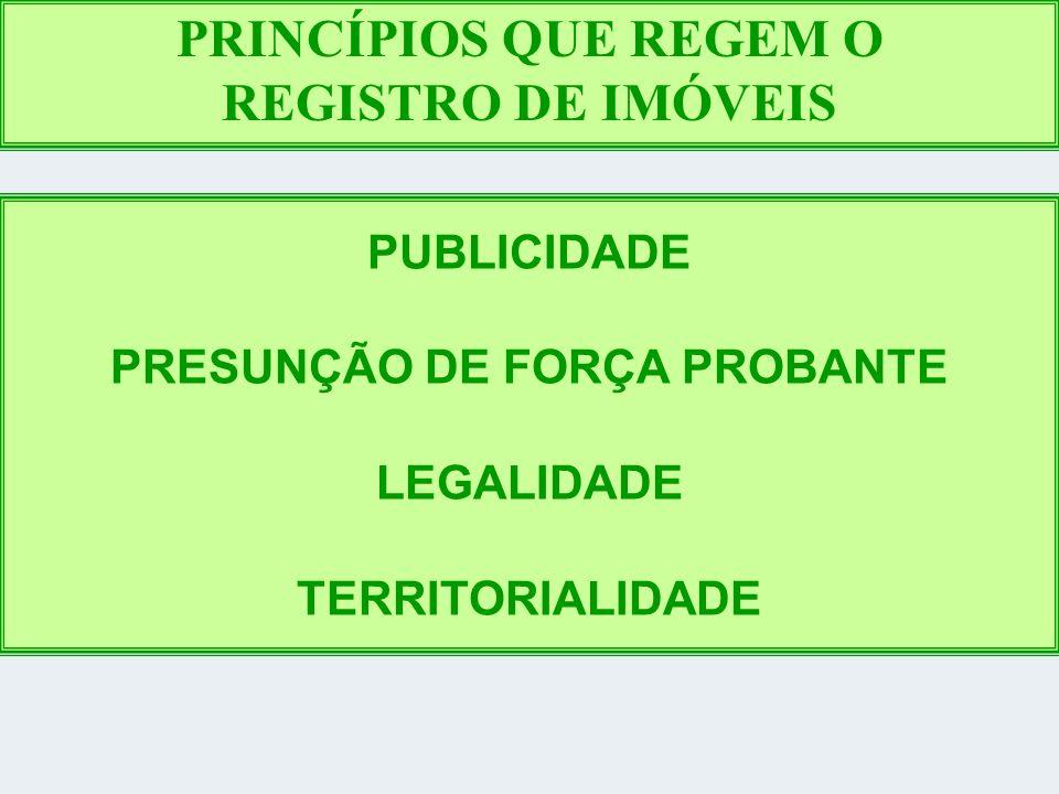PRESUNÇÃO DE FORÇA PROBANTE