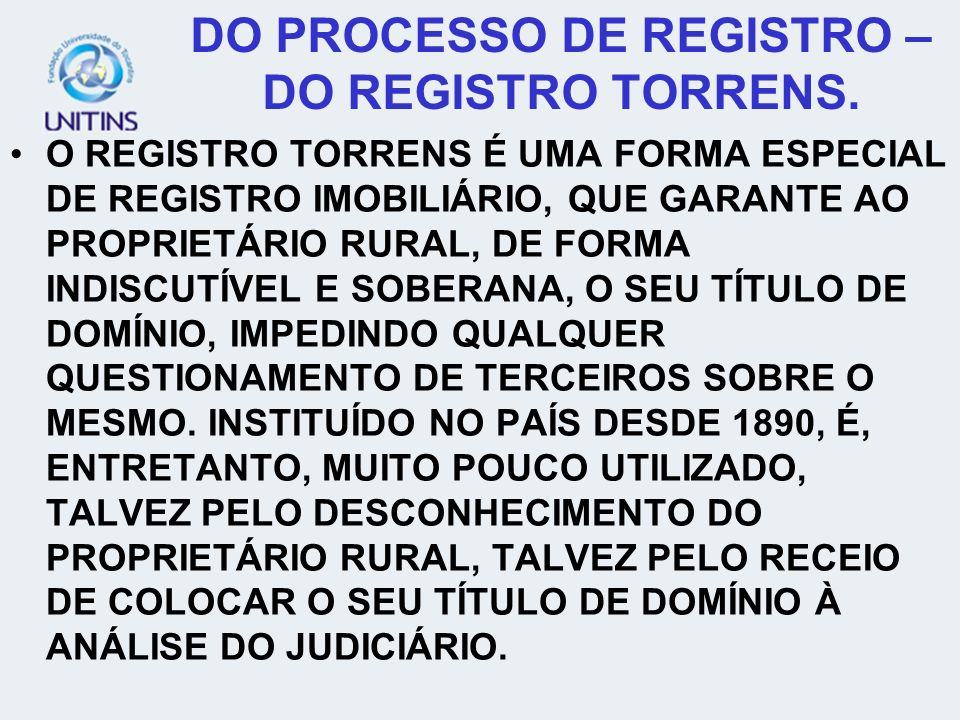 DO PROCESSO DE REGISTRO – DO REGISTRO TORRENS.