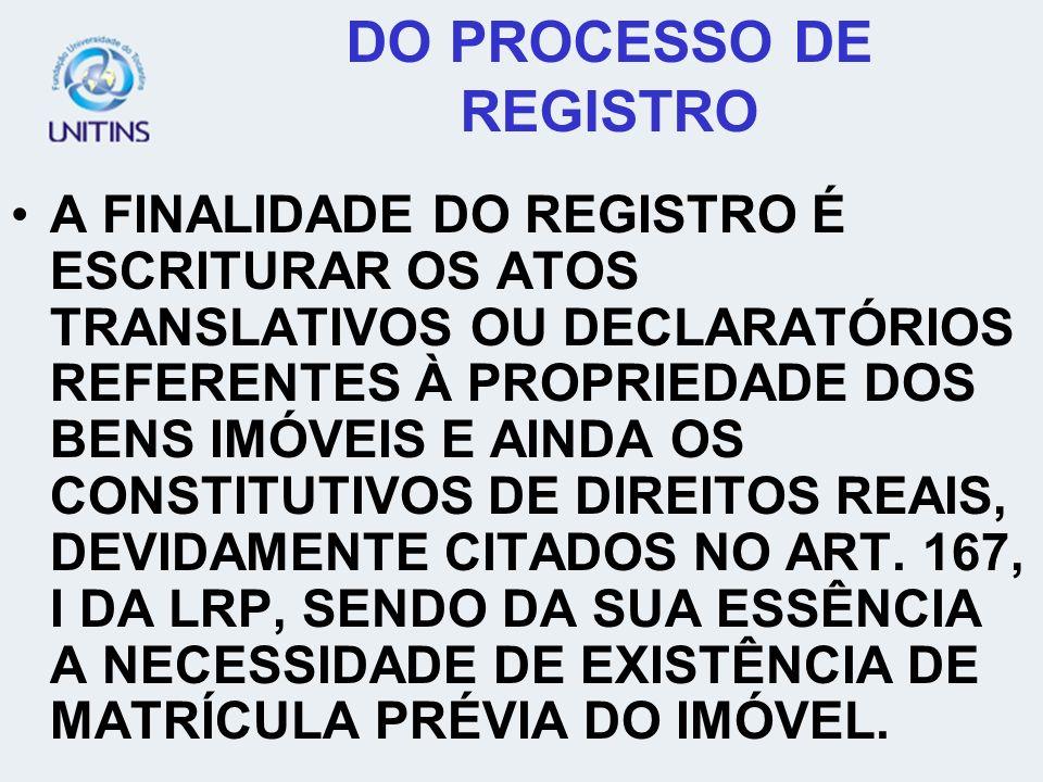DO PROCESSO DE REGISTRO