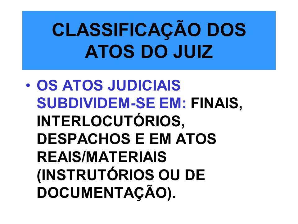 CLASSIFICAÇÃO DOS ATOS DO JUIZ