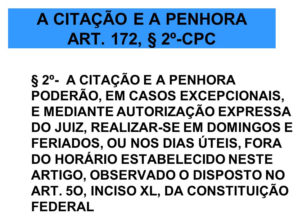 A CITAÇÃO E A PENHORA ART. 172, § 2º-CPC