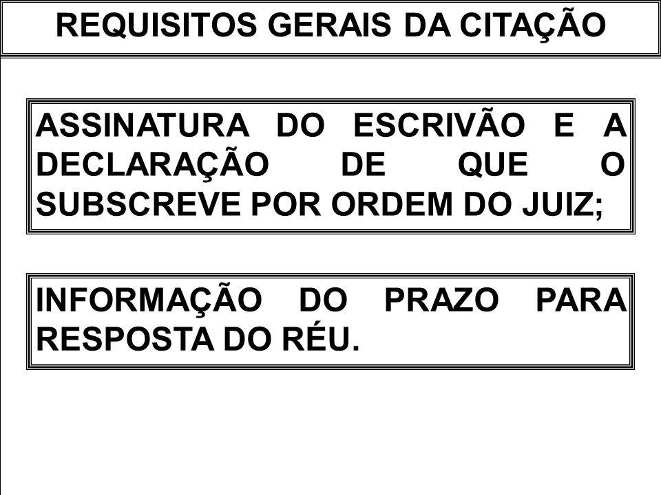 REQUISITOS GERAIS DA CITAÇÃO