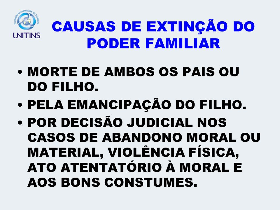 CAUSAS DE EXTINÇÃO DO PODER FAMILIAR