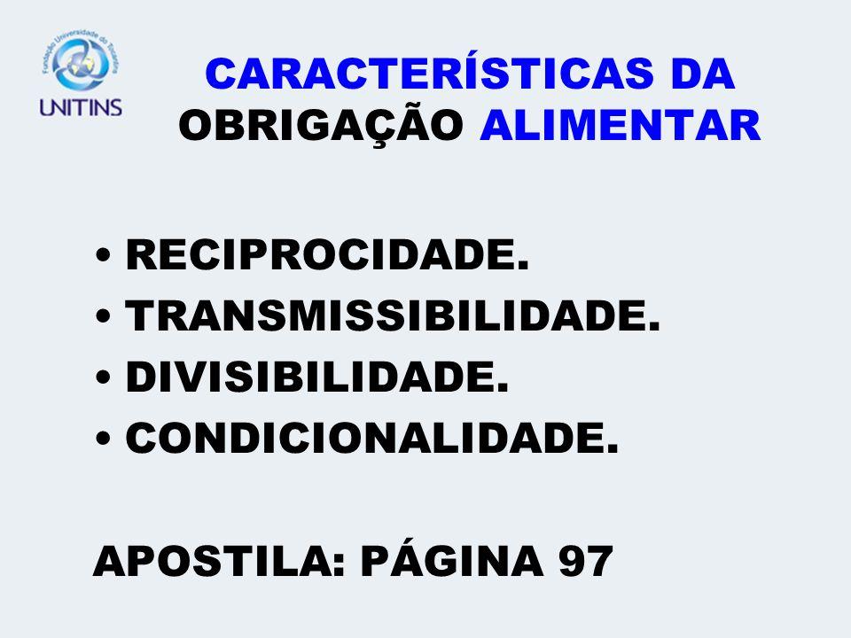 CARACTERÍSTICAS DA OBRIGAÇÃO ALIMENTAR