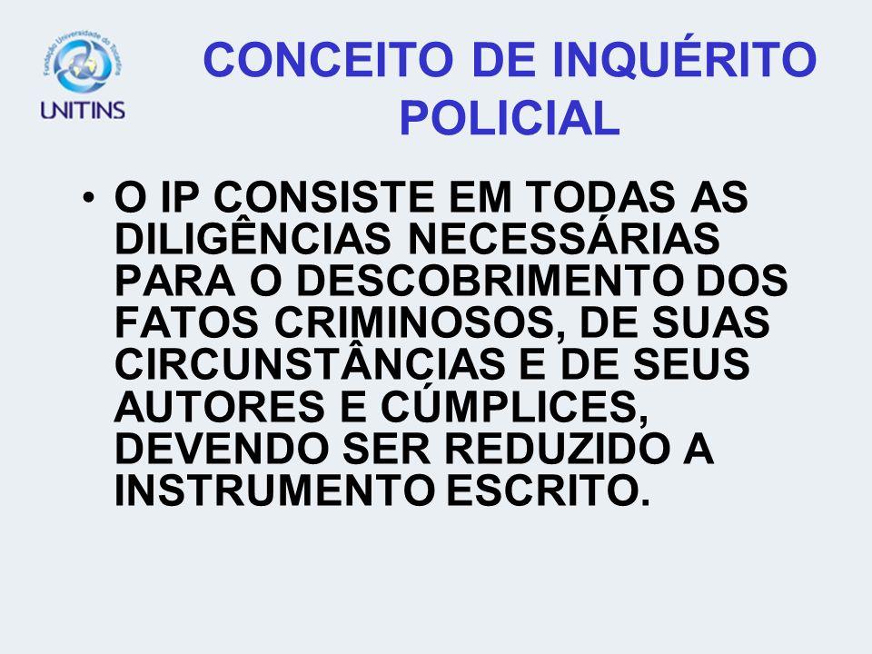 CONCEITO DE INQUÉRITO POLICIAL