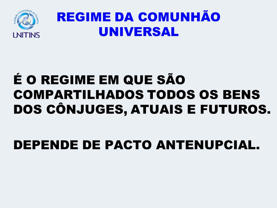 REGIME DA COMUNHÃO UNIVERSAL