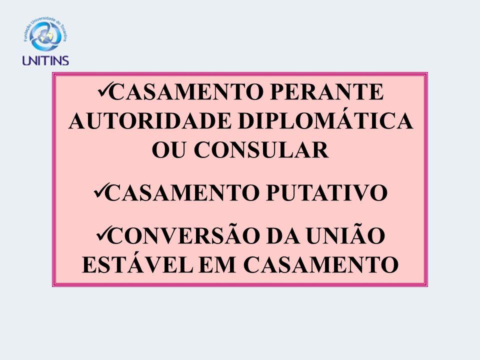 CASAMENTO PERANTE AUTORIDADE DIPLOMÁTICA OU CONSULAR
