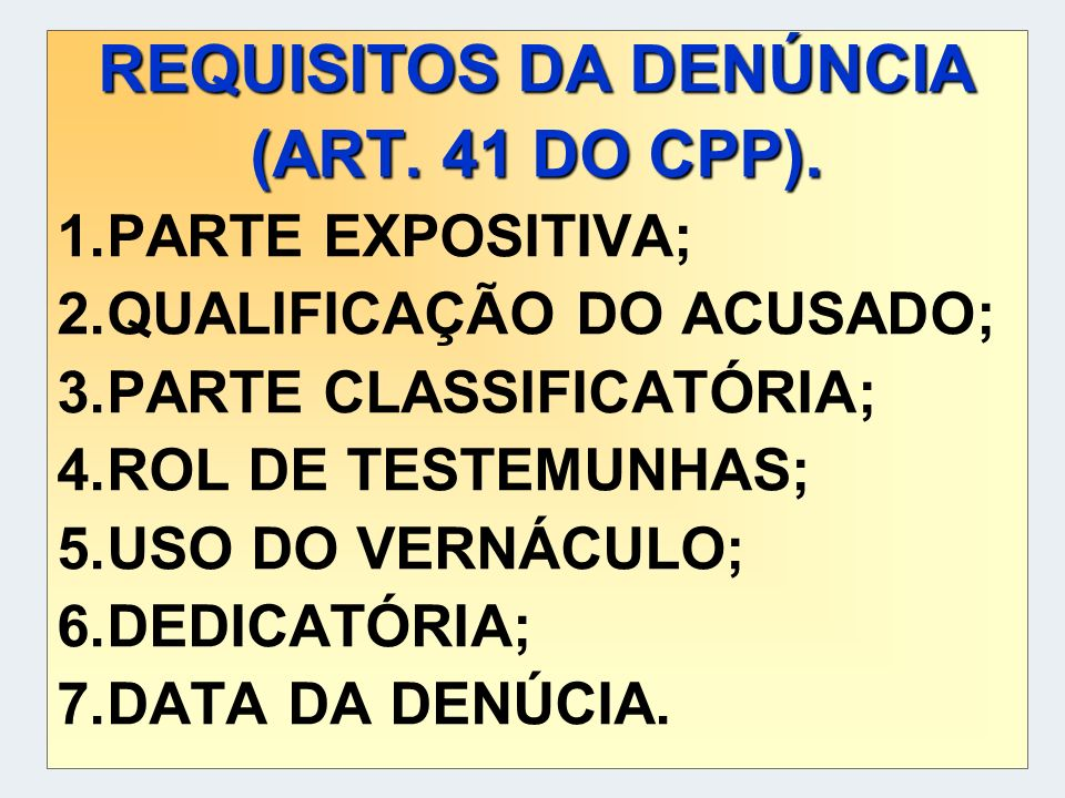 REQUISITOS DA DENÚNCIA