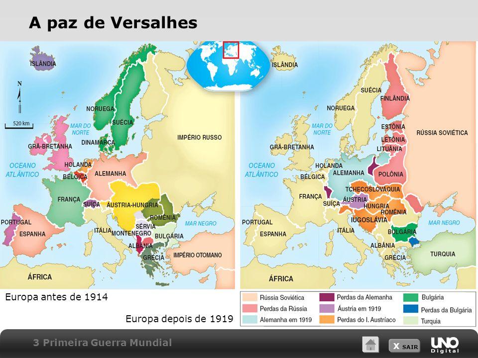 A paz de Versalhes Europa antes de 1914 Europa depois de 1919